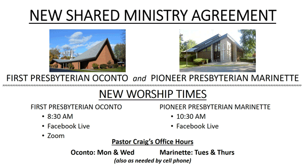 New Shared Ministry Agreement - First Presbyterian Oconto and Pioneer Presbyterian Marinette